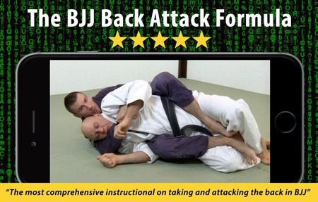 The BJJ Back Attack Formula