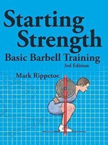 Starting Strength Basic Barbell Training by Mark Rippetoe.JPG