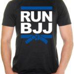 BJJ Gift Ideas - Run BJJ T-Shirt